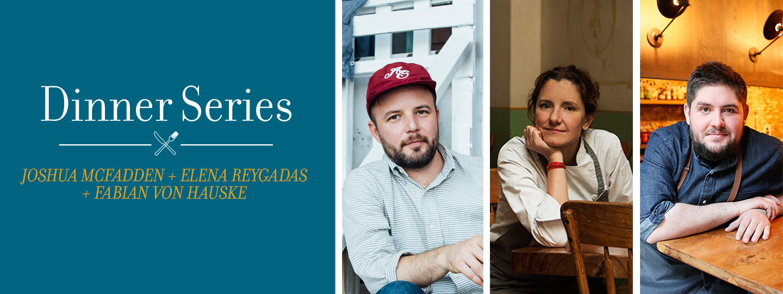 2018 Joshua McFadden + Elena Reygadas + Fabian von Hauske