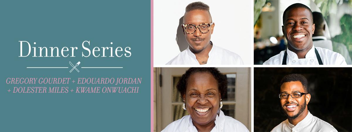 Gregory Gourdet + Edouardo Jordan + Dolester Miles + Kwame Onwuachi