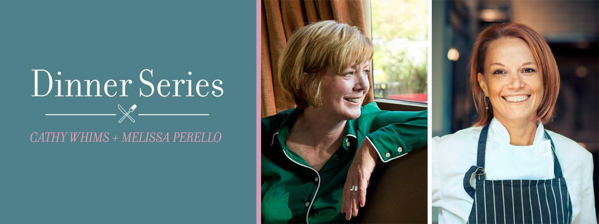 Cathy Whims + Melissa Perello