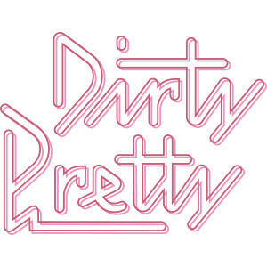 Dirty Pretty