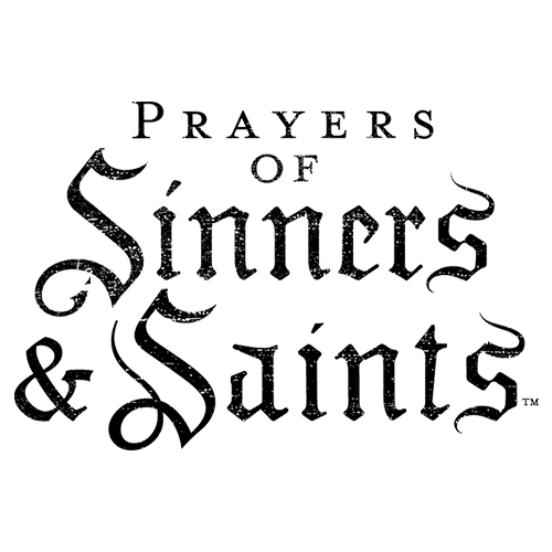 Prayers of Sinners & Saints