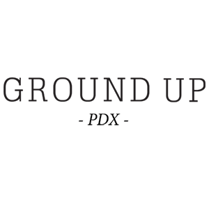 Ground Up PDX